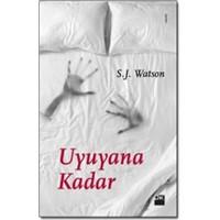 Uyuyana Kadar...