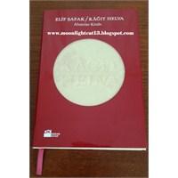 Kağıt Helva (Alıntılar Kitabı) - Elif Şafak