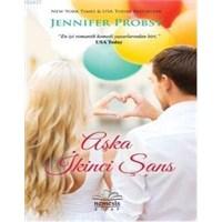 Aşka İkinci Şans | Jennifer Probst [Kitap Tanıtım]