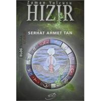 Zaman Yolcusu Hızır / Serhat Ahmet Tan