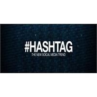 Hashtag Oluştururken Dikkatli Olun