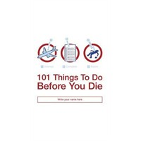 Ölmeden Önce Yapmanız Gereken 101 Şey