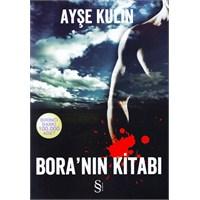 Bora'nın Kitabı….Ayşe Kulin…