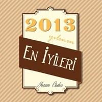 2013 Yılının En İyileri!