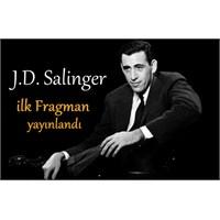 J.D.Salinger'in Gizli Yaşamı - İlk Fragmanı