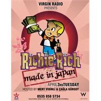 Richie Rich ''Made İn Japan'' Salı Partisi