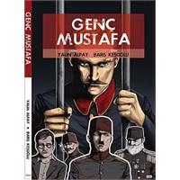 Genç Mustafa...