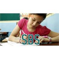 Yeni Sbs İçin Altı Farklı Sınav Modeli