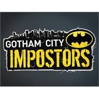 Gotham City İmpostors Çıkış Tarihi Belli Oldu
