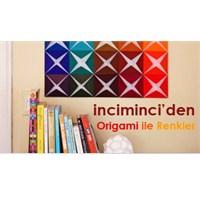 İnciminci'den Origami İle Renkler