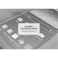 Müstakbel Telefonumla Tanışın: Galaxy Note3