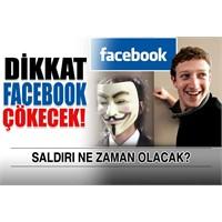 Dikkat! Facebook Çökecek!