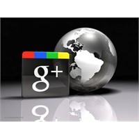 Google + Bir Başlangıç