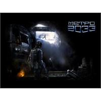 Bizim Penceremizden Metro 2033 Oyunu