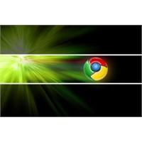Chrome Kullanıcıları Daha Zeki