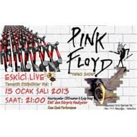 Müzmozca Tematik Geceler : Pink Floyd