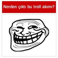 Troll Kimdir Nedir?