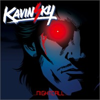 Kavinsky – Nightcall