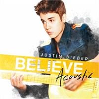 Justin Bieber'dan Akustik Tınılar Believe Acoustic