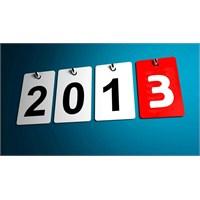 2013 Yılında Neler Yaşandı?