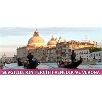 Sevgililerin Tercihi Venedik Ve Verona
