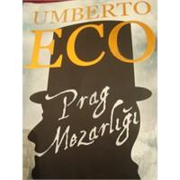 Prag Mezarlığı Umberto Eco ..