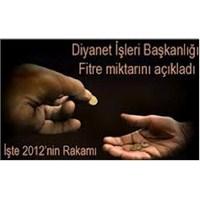 2012 Ramazan Fitre Bedeli Belirlendi