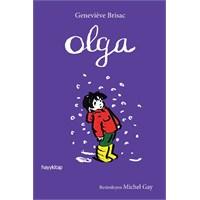 Onun İşi Sıradan Günlere Renk Katmak! : Olga