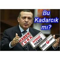 İnternet Medyası Erdoğan'a tepkili!