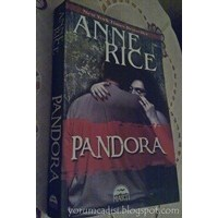 Yorum: Anne Rice - Pandora
