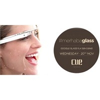 Google Glass'ı İlk Deneyenlerden Olun!