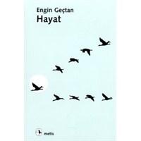Kitap Önerim: Hayat, Engin Geçtan