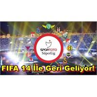 Türk Ligi Fifa'ya Geliyor!