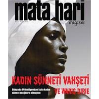 Mata Hari Magazine'de Bu Ay Waris Dirie Var!