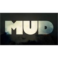 İlk Bakış: Mud