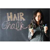 Hot Or Not? >>> Hair Chalk-saç Tebesirleri