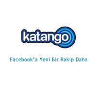 Facebook'a Bir Rakip Daha:katango