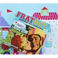 The Balm: Frat Boy ve Shady Lady