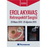 Erol Akyavaş – Retrospektif