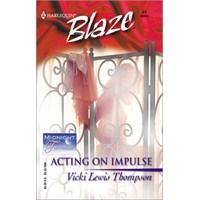 Acting On İmpulse - Vicki Lewis Thompson