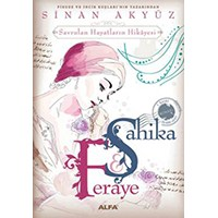 Şahika Feraye - Sinan Akyüz