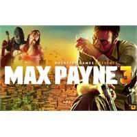 Max Payne 3 Ertelendi !