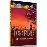 Diana Palmer - Bir Aşk Dokumak