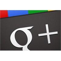 Google+ 18 Yeni Özelliğe Kavuşuyor