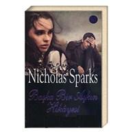 Nicholas Sparks - Bir Başka Aşkın Hikayesi