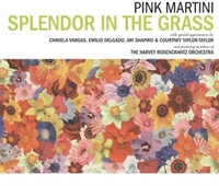 Bir Albüm- Pink Martini-splendor İn The Grass