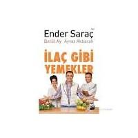 """Dr. Ender Saraç'la """"ilaç Gibi Yemekler"""" Kitabı"""