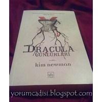 Kitap Yorumu: Dracula Günlükleri - Kim Newman