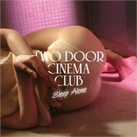 "Yeni Video: Two Door Cinema Club ""Sleep Alone"""