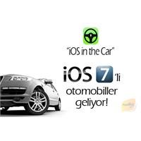 İos 7'li Otomobiller Geliyor!